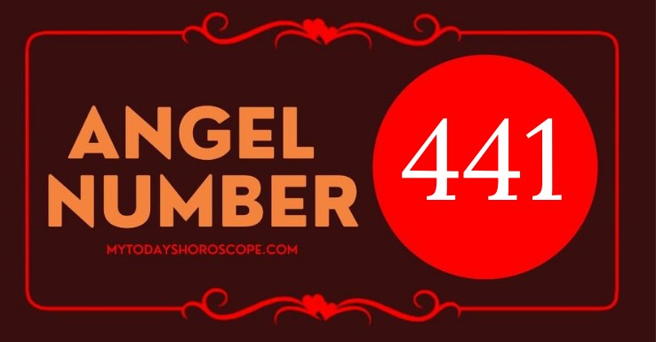 Angel Number 441 and It's Meaning